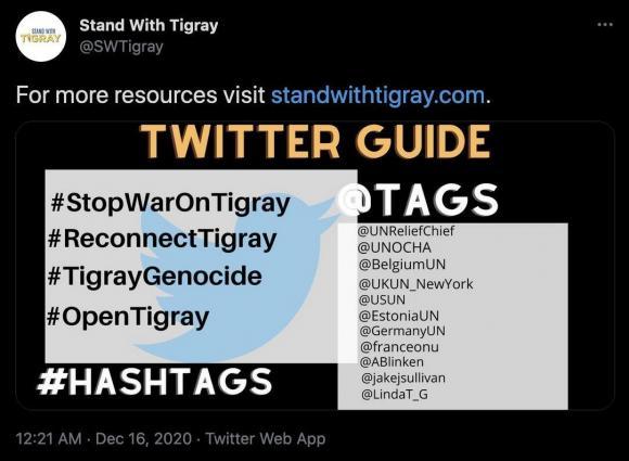 Figura 4: Esempio di un tweet della campagna da Stand With Tigray che esorta i partecipanti a utilizzare hashtag specifici e a chi rivolgersi nelle loro menzioni. Fonte: https://twitter.com/SWTigray/status/1339078254410387457
